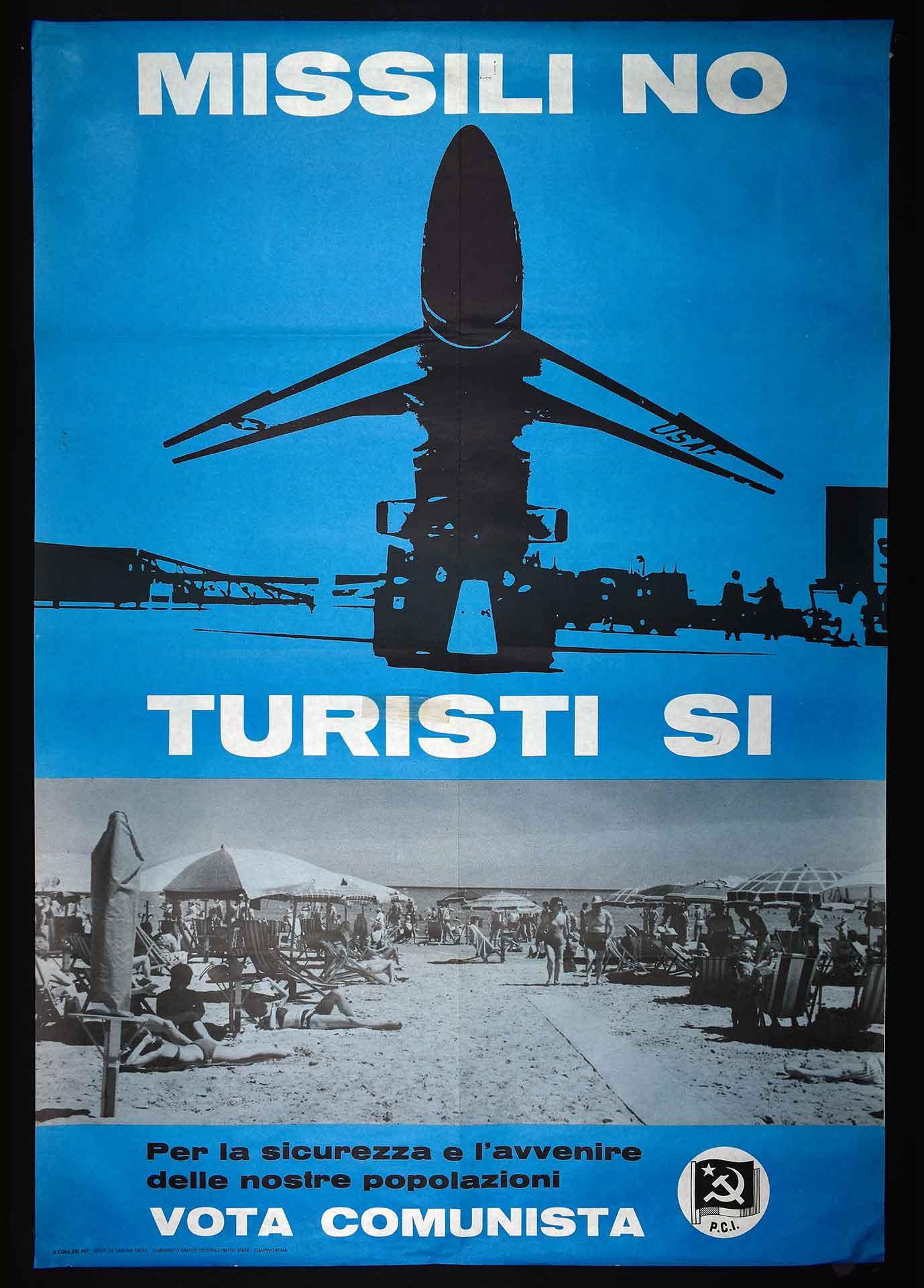 [1980]. Il Partito comunista italiano (PCI) contro l'installazione dei missili nucleari. Stampa Fratelli Spada stabilimento grafico editoriale, Ciampino (Roma). Campagna elettorale.