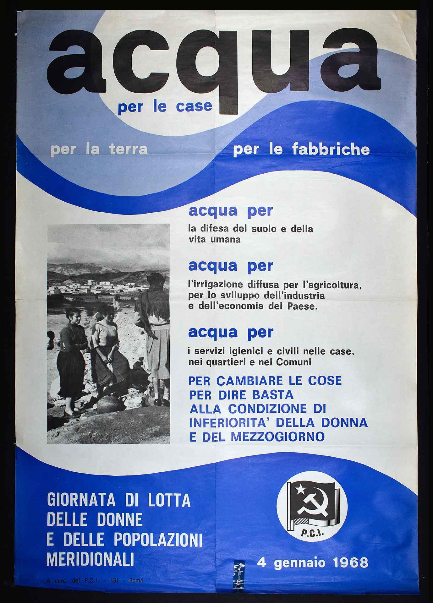 1968. Il Partito comunista italiano (PCI) per la Giornata di lotta delle donne e delle popolazioni meridionali (4 gennaio 1968). Stampa IGI, Roma. Comunicazione di partito.