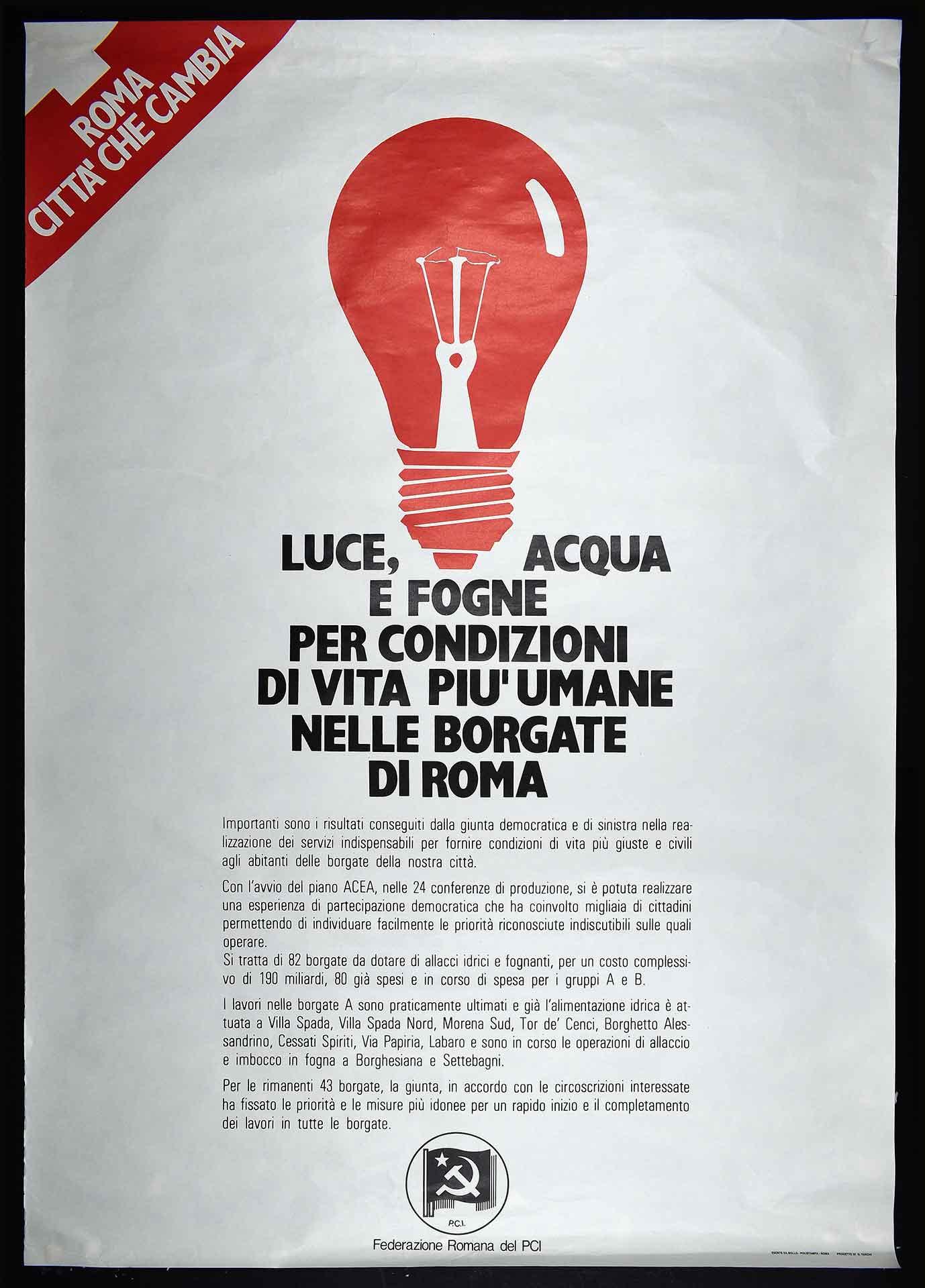 [1980-1981]. La Federazione romana del Partito comunista italiano (PCI) per la Giunta cittadina di sinistra. Stampa Polistampa, Roma. Progetto di D. Turchi. Comunicazione di partito.