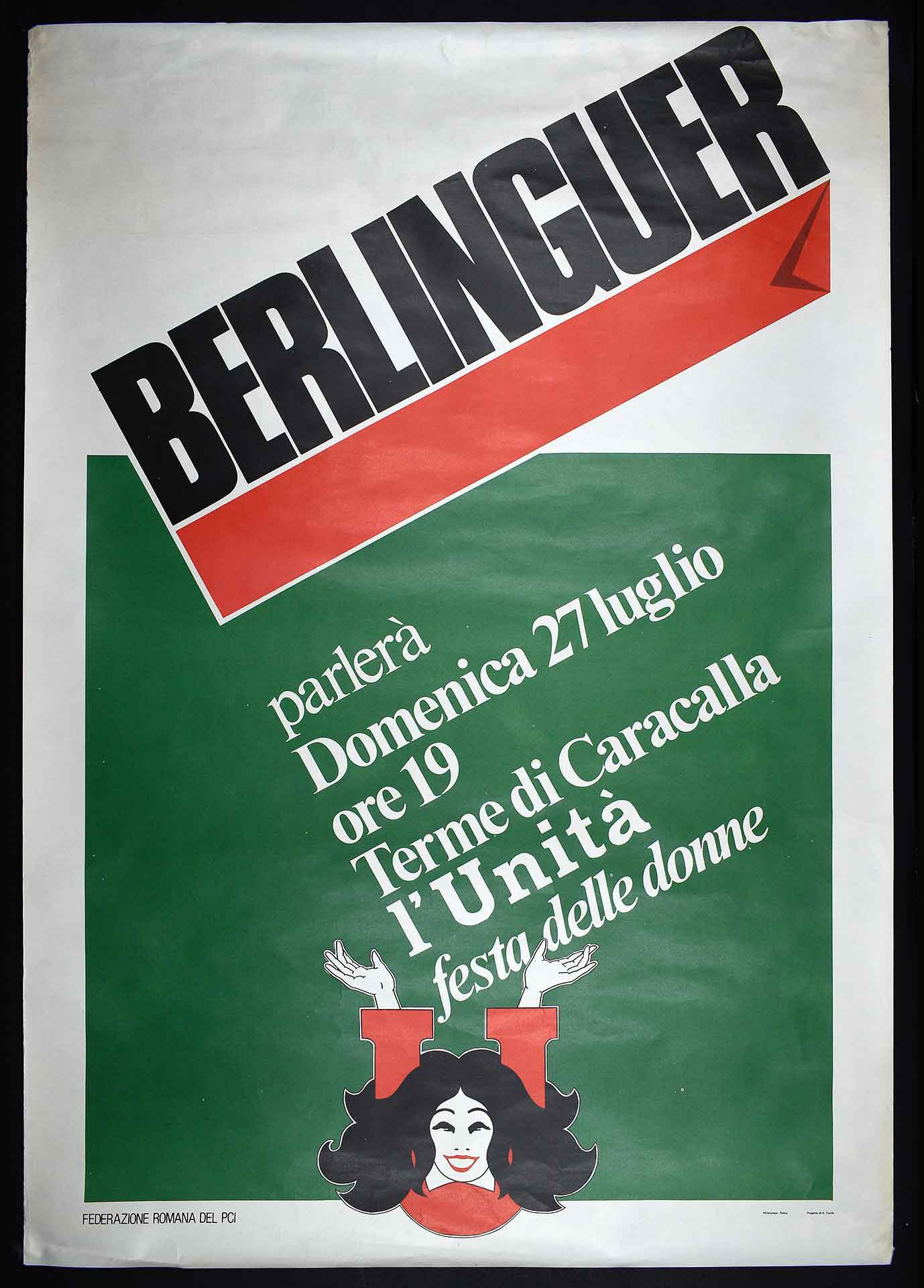 """1975-1980. La Federazione romana del Partito comunista italiano (PCI) per il comizio conclusivo della Festa delle donne e de """"l'Unità"""". Stampa Polistampa, Roma. Progetto di D. Turchi. Comunicazione di partito."""