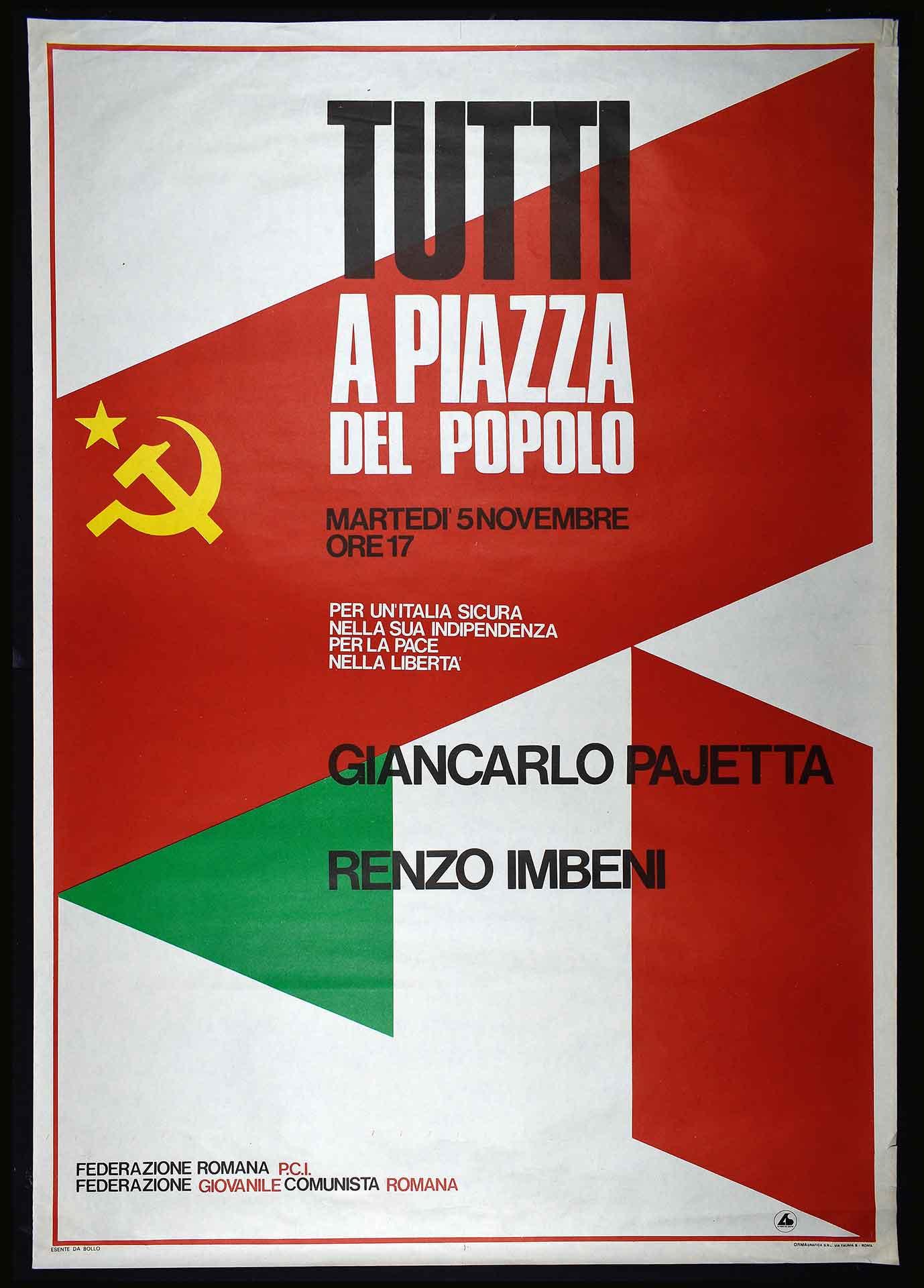 1970-1980. La Federazione romana del Partito comunista italiano (PCI) e la Federazione giovanile comunista romana (FGCR). Stampa Ormagrafica, Roma. Comunicazione di partito.