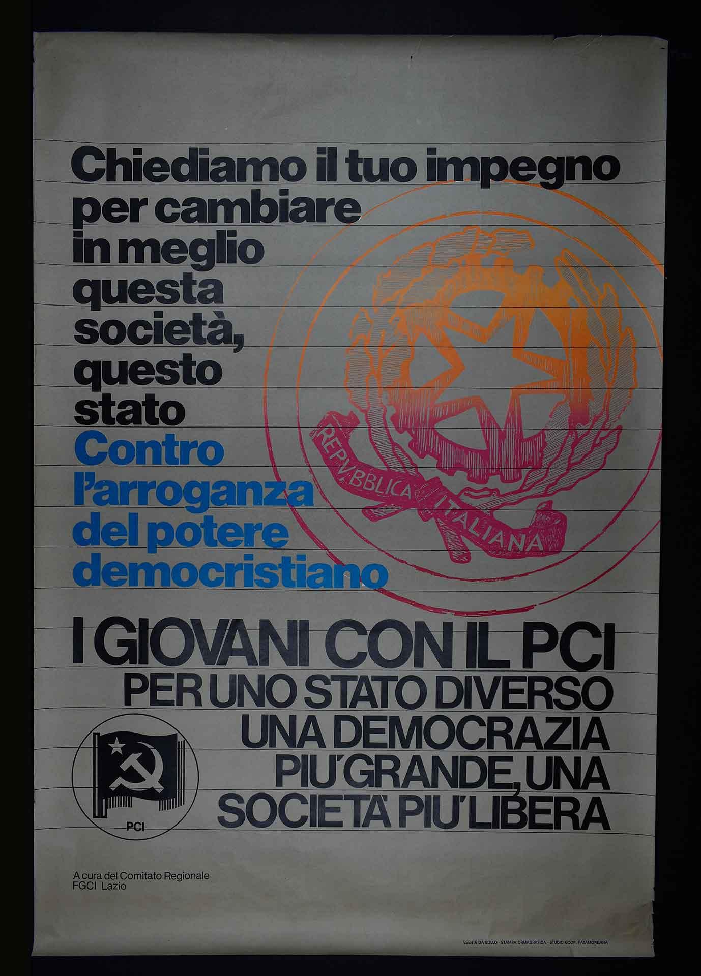 Comitato regionale della Federazione giovanile comunista italiana (FGCI) del Lazio. Stampa Ormagrafica, Roma. Studio grafico Fatamorgana. Comunicazione di partito.