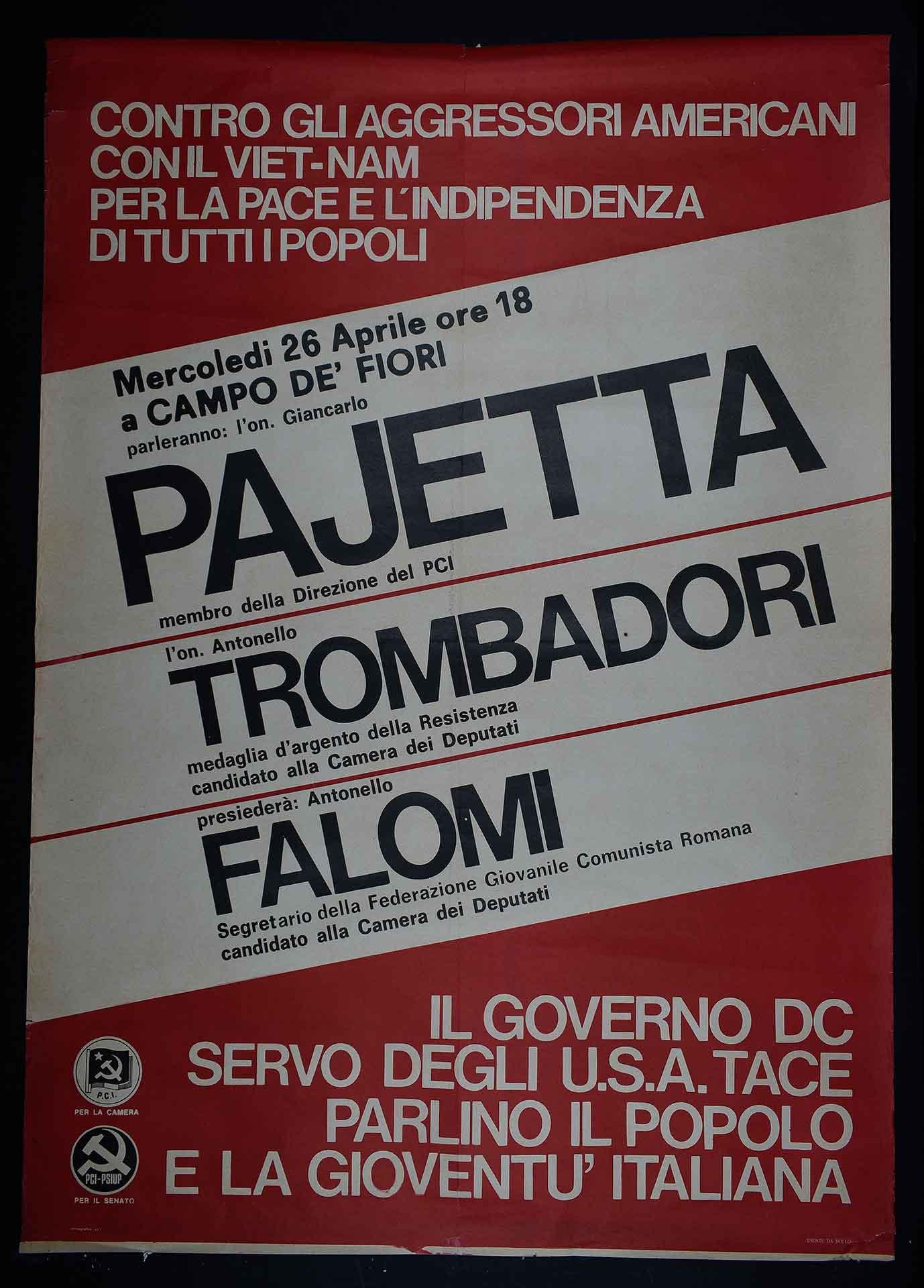 Partito comunista italiano (PCI) e Partito socialista di unità proletaria (PSIUP), manifestazione pubblica per le elezioni politiche. Stampa Ormagrafica, Roma. Campagna elettorale.