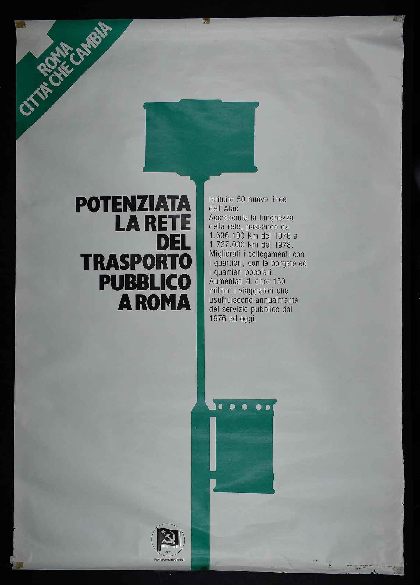 Federazione romana del Partito comunista italiano (PCI) per la giunta cittadina di sinistra. Stampa Polistampa, Roma. Progetto di D. Turchi. Comunicazione di partito.