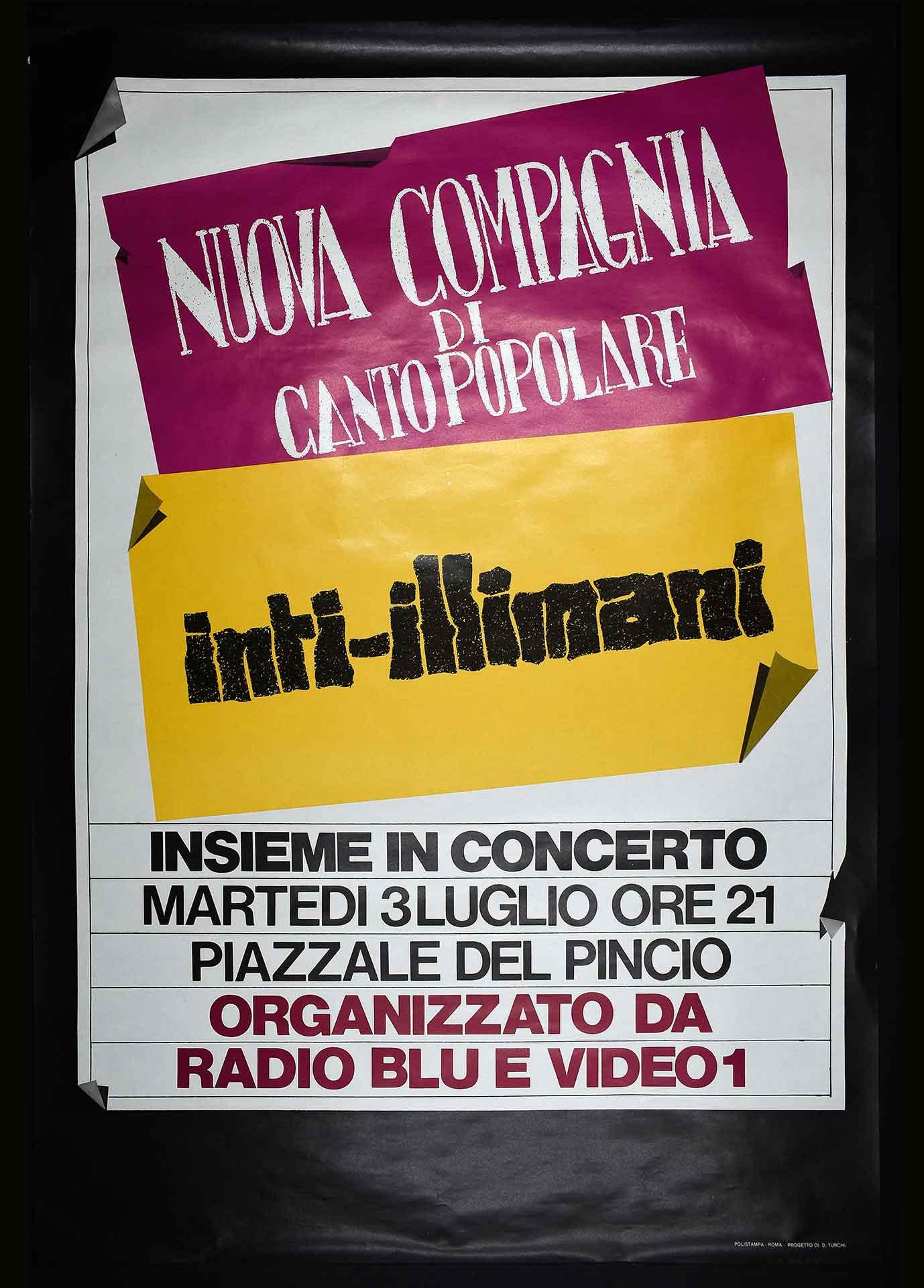 Radio Blu e Video1 organizzano il concerto romano della Nuova compagnia di canto popolare e degli Inti-Illimani. Stampa Polistampa, Roma. Progetto di D. Turchi. Comunicazione sociale.