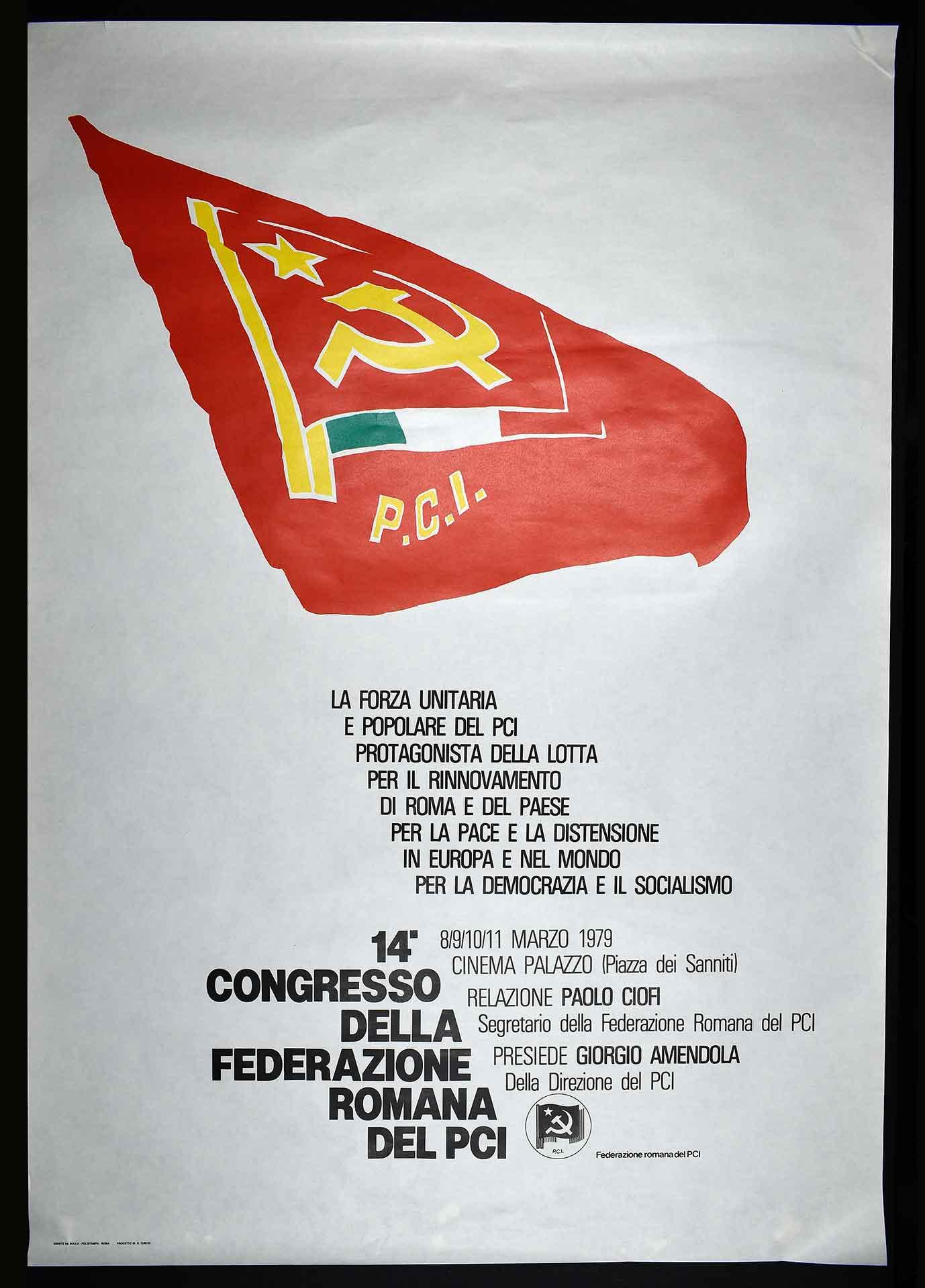 Federazione romana del Partito comunista italiano (PCI). Stampa Polistampa, Roma. Progetto di D. Turchi. Comunicazione di partito.
