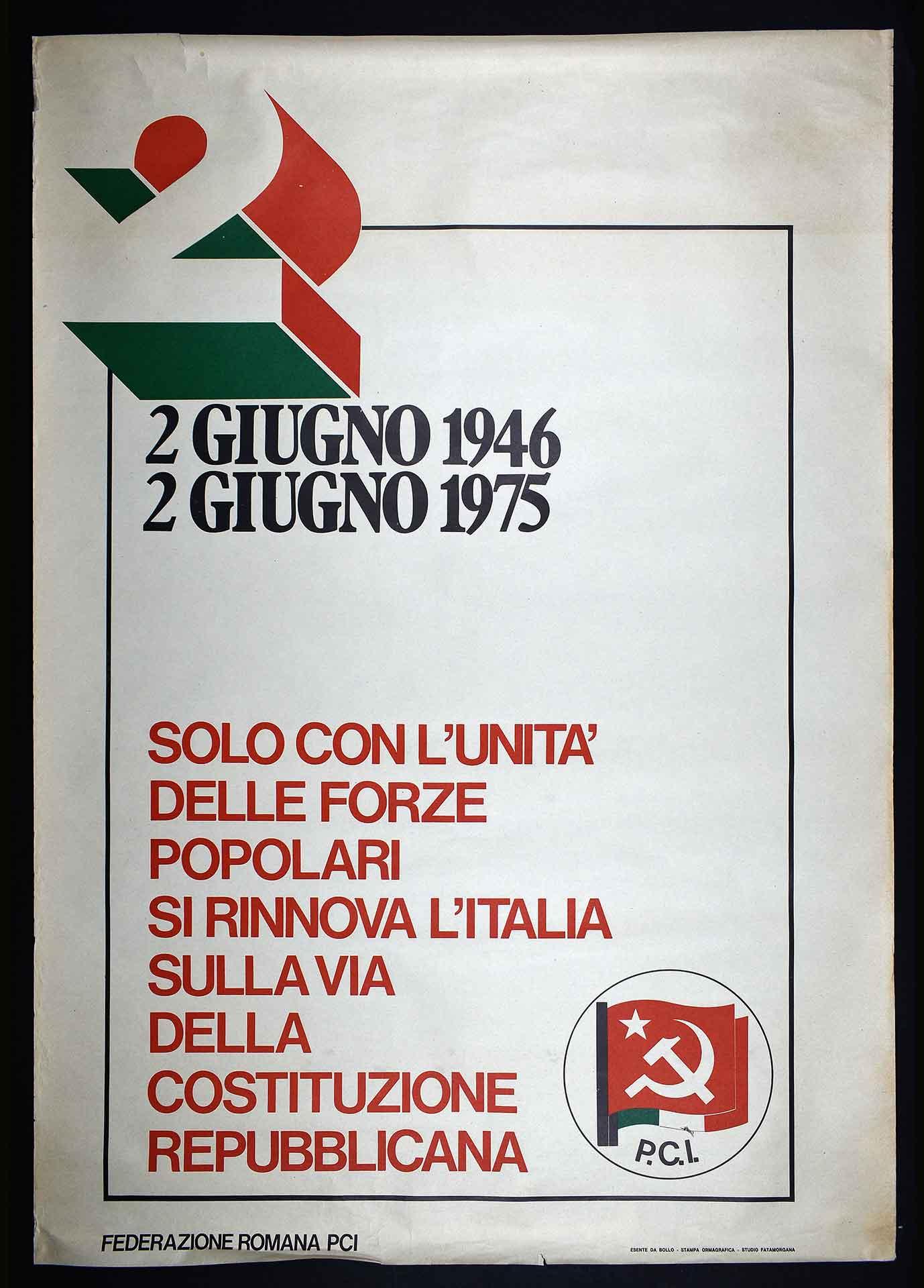 La Federazione romana del Partito comunista italiano (PCI) celebra il 29° anniversario della Repubblica italiana. Stampa Ormagrafica, Roma. Studio grafico Fatamorgana. Comunicazione di partito.