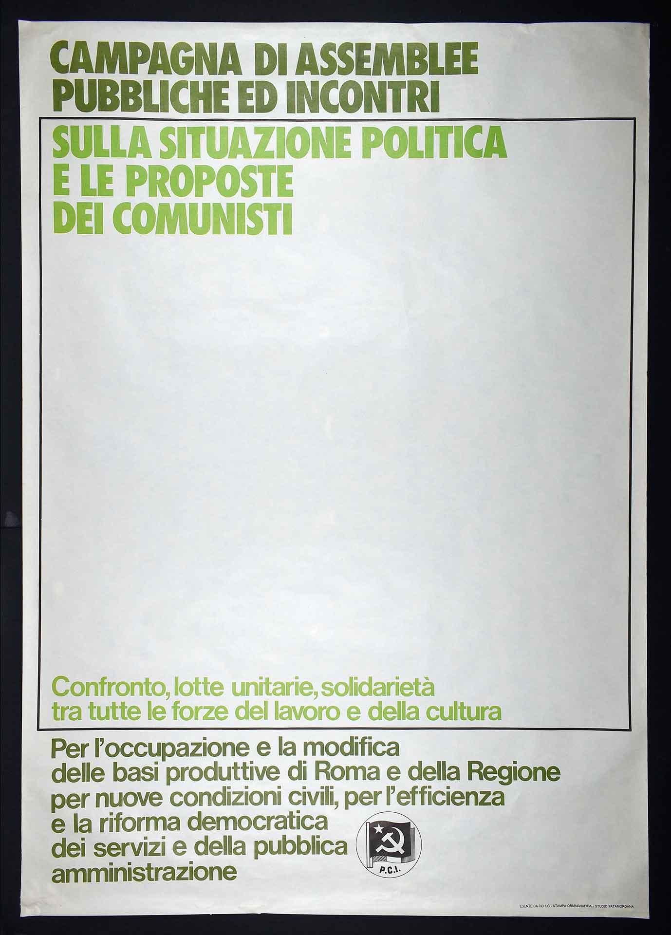 Partito comunista italiano (PCI). Stampa Ormagrafica, Roma. Studio grafico Fatamorgana. Comunicazione di partito.