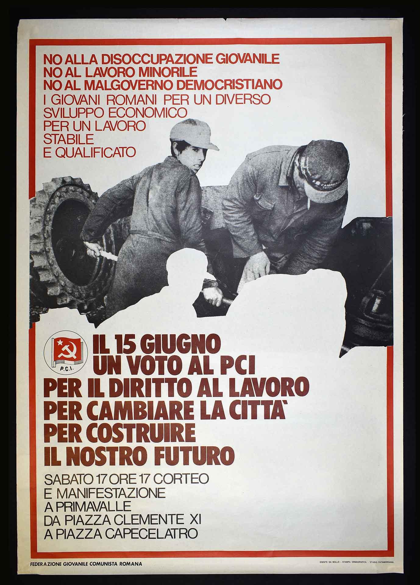 La Federazione giovanile comunista romana (FGCR) per le elezioni amministrative a Roma. Le elezioni comunali del 1976 furono vinte per la prima volta dal dopoguerra dalla sinistra e diventò sindaco Giulio Carlo Argan. Campagna elettorale.