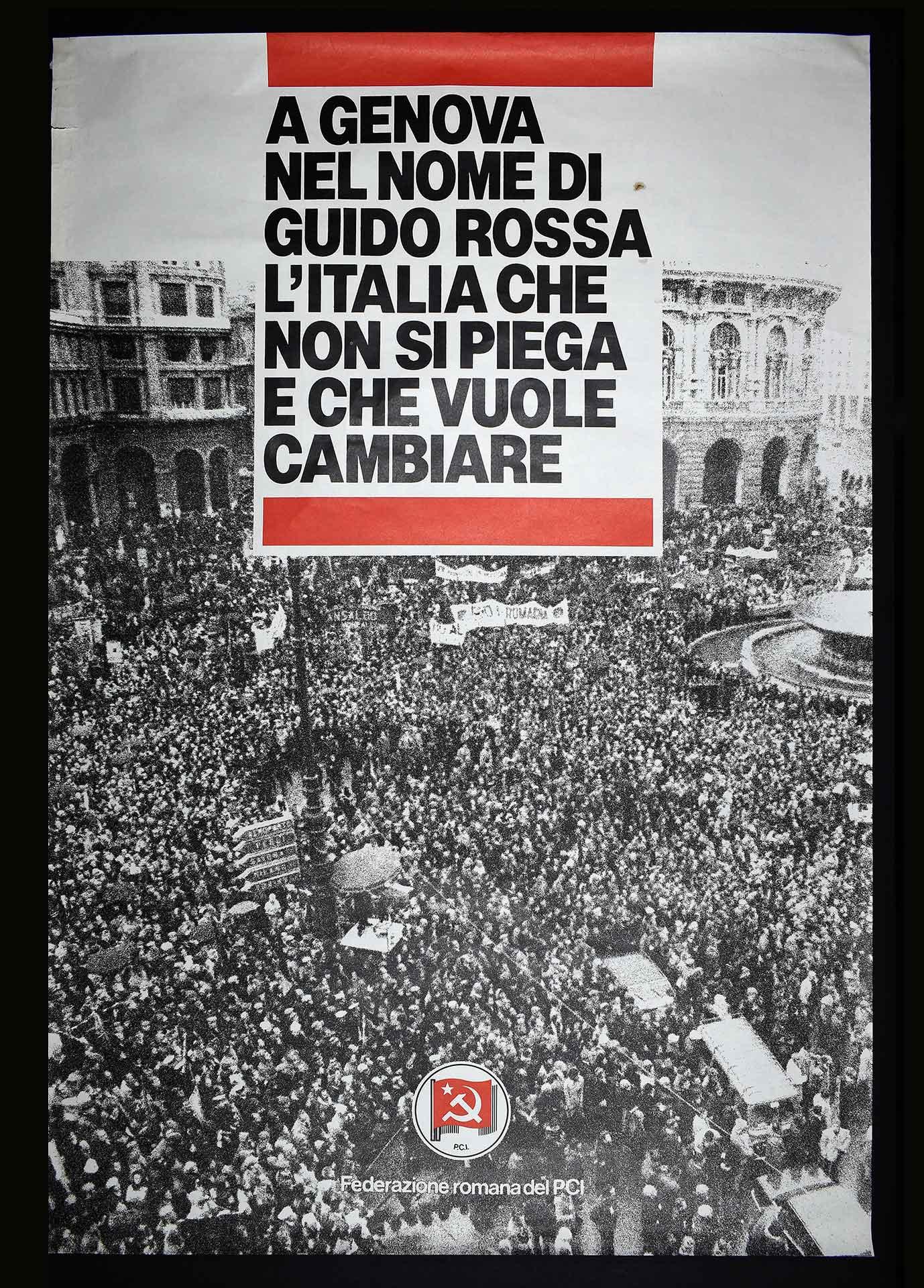 La Federazione romana del Partito comunista italiano (PCI) contro il terrorismo in occasione dei funerali a Genova di Guido Rossa (gennaio 1979), ucciso dalle Brigate Rosse. Progetto di D. Turchi. Comunicazione di partito.