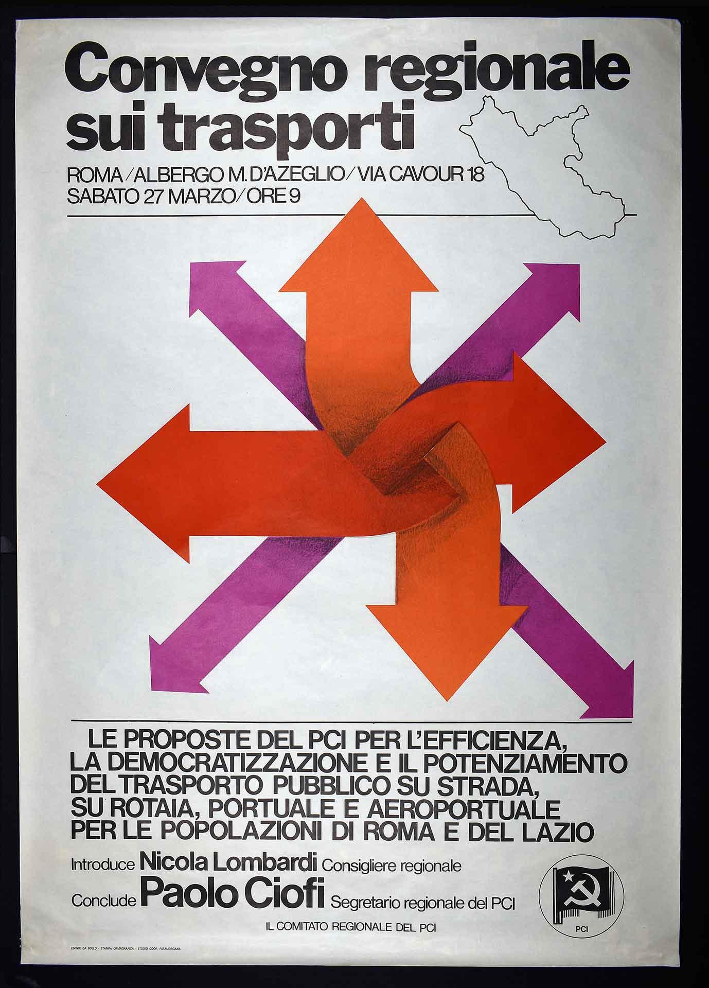 Il comitato regionale del Partito comunista italiano (PCI) per un convegno sui trasporti nel Lazio. Stampa Ormagrafica, Roma. Studio grafico Fatamorgana. Comunicazione di partito.