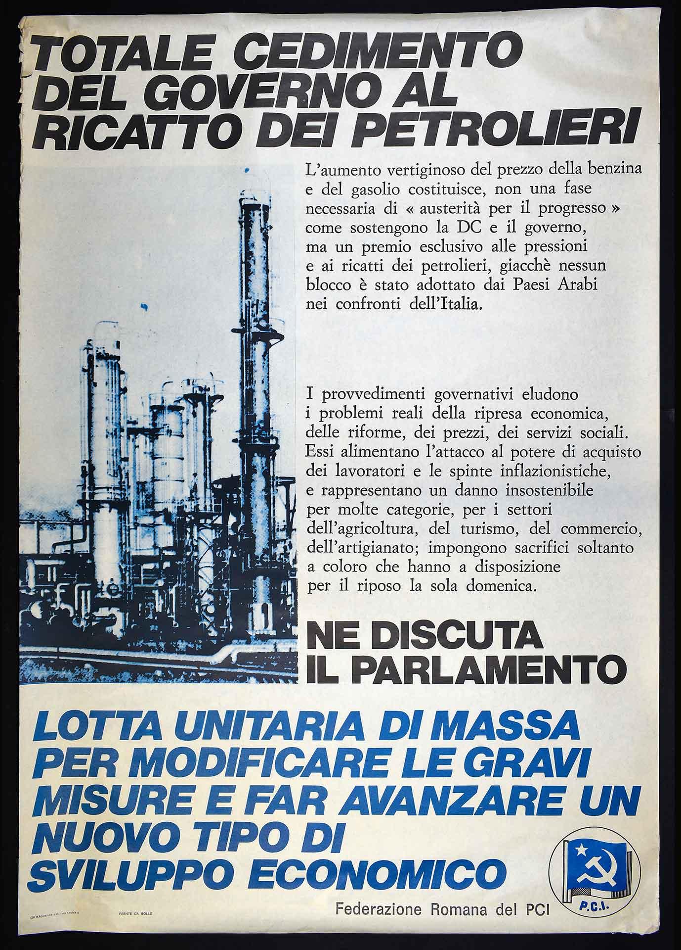 Il Partito comunista italiano (PCI) contro le misure di austerità prese in seguito alla crisi petrolifera del 1973. Stampa Formagrafica, Roma. Comunicazione di partito.