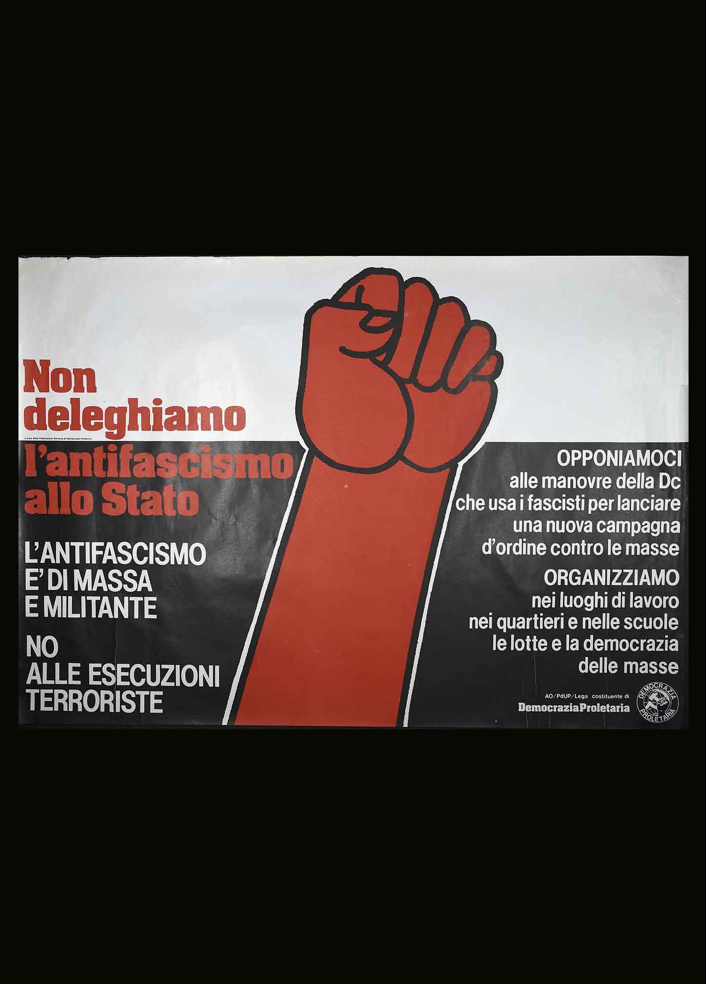 Federazione romana di Democrazia Proletaria (DP) per l'antifascismo militante e di massa. Comunicazione di partito.