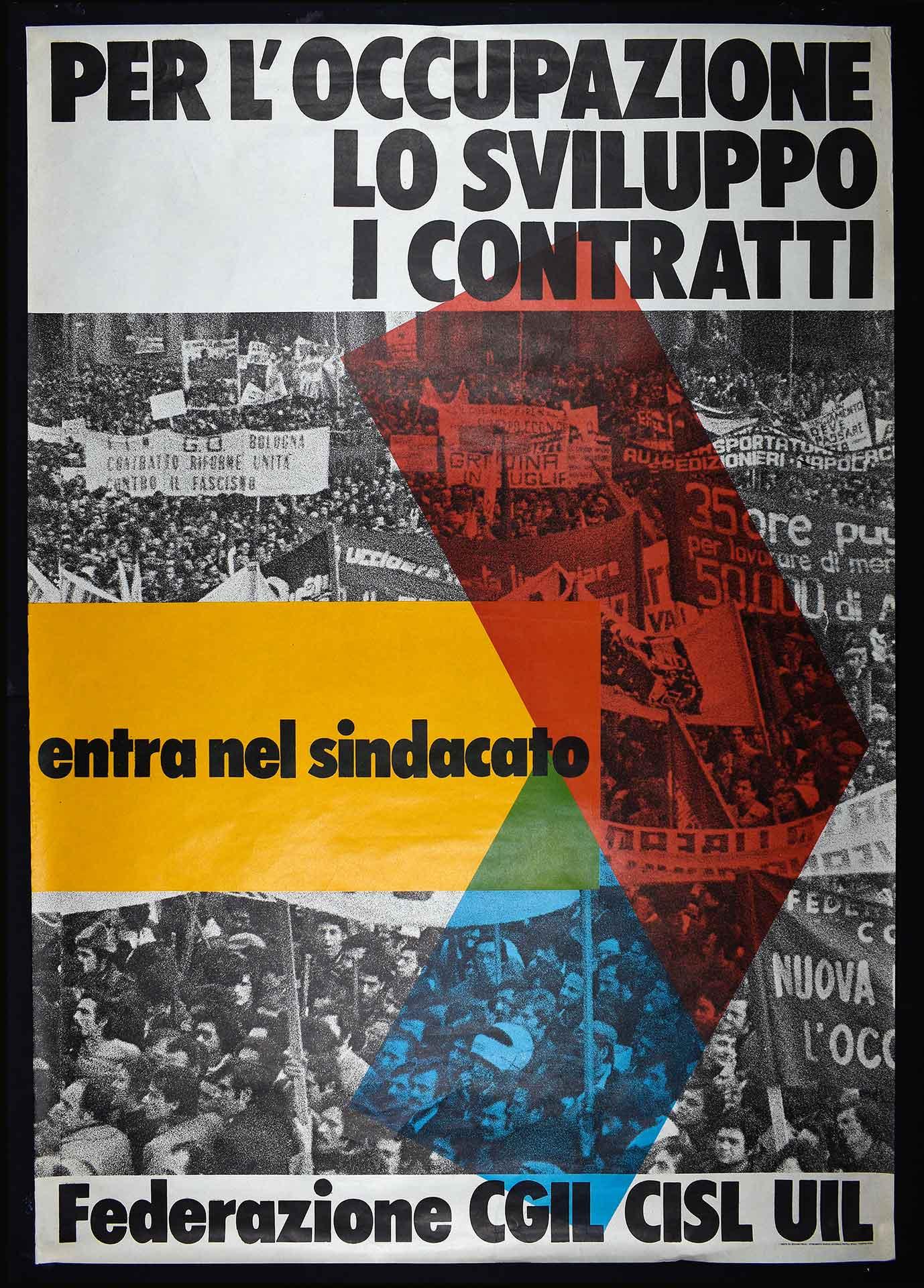 Federazione CGIL, CISL, UIL. Stampa Fratelli Spada stabilimento grafico editoriale, Ciampino (Roma). Campagna di tesseramento.